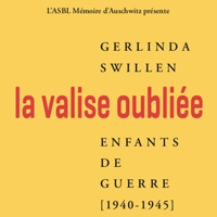 Gerlinda Swillen : La Valise oubliée